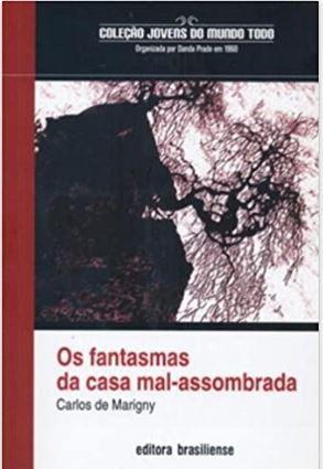 OS FANTASMAS DA CASA MAL-ASSOMBRADA