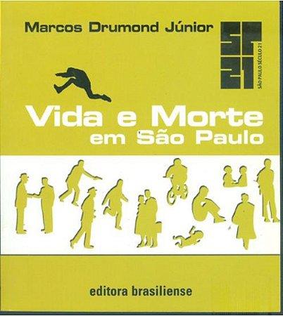 VIDA E MORTE EM SÃO PAULO