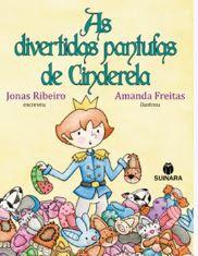 AS DIVERTIDAS PANTUFAS DE CINDERELA