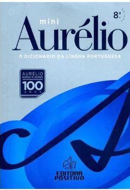 Minidicionário Aurélio Da Língua Portuguesa - 100 anos