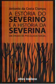 A ESTÓRIA DO SEVERINO E A HISTÓRIA DA SEVERINA