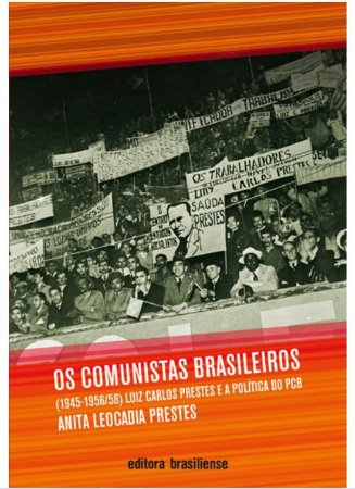 OS COMUNISTAS BRASILEIROS