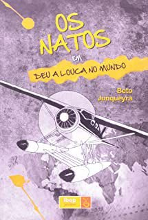 OS NATOS - DEU A LOUCA NO MUNDO - VOLUME 2