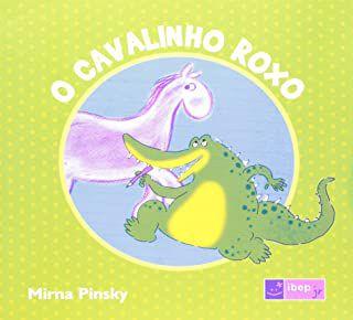 O CAVALINHO ROXO