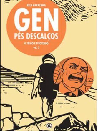 GEN PÉS DESCALÇOS - VOLUME 2 - O TRIGO É PISOTEADO