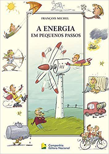 A ENERGIA EM PEQUENOS PASSOS