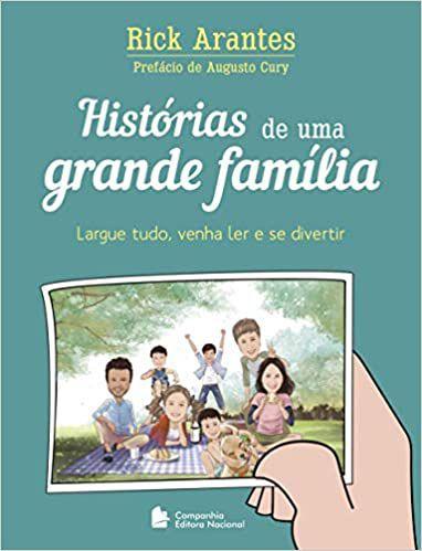 HISTÓRIAS DE UMA GRANDE FAMÍLIA