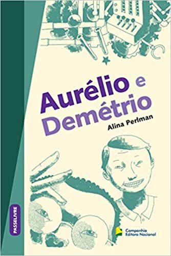 AURÉLIO E DEMÉTRIO