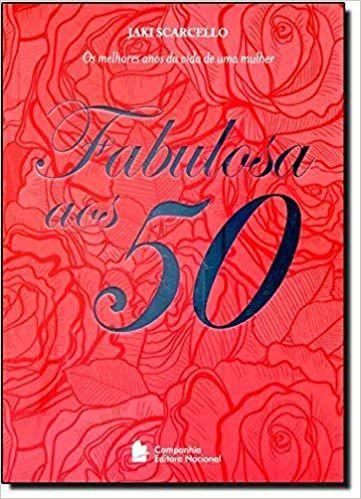 Fabulosa aos 50