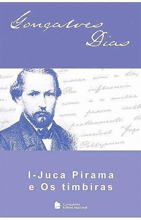I-JUCA-PIRAMA E OS TIMBIRAS