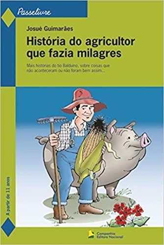 HISTÓRIA DO AGRICULTOR QUE FAZIA MILAGRES