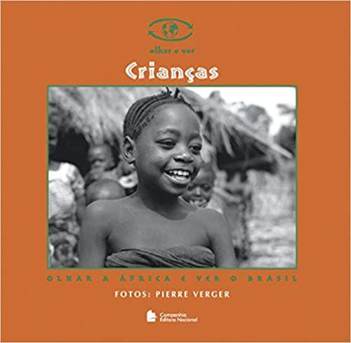 CRIANÇAS - OLHAR A ÁFRICA E VER O BRASIL