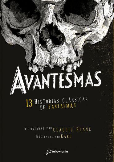 Avantesmas 13 histórias clássicas de fantasmas