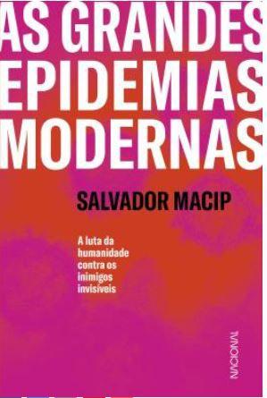 As Grandes Epidemias Modernas