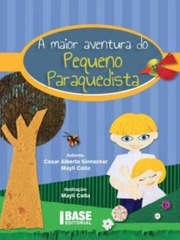 A Maior Aventura Do Pequeno Paraquedista