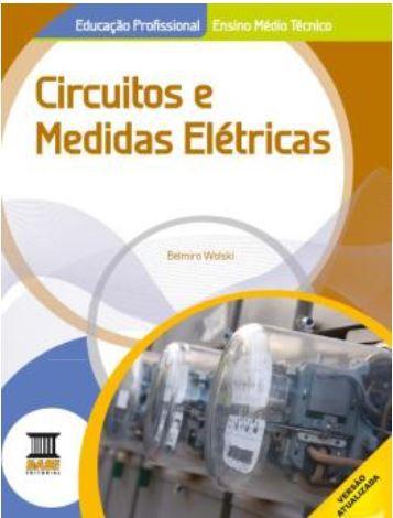 Circuitos E Medidas Eletricas 1 Ed