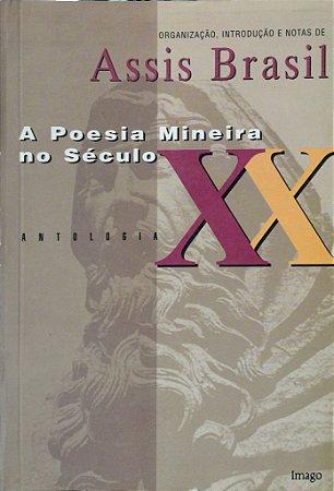 A POESIA MINEIRA NO SECULO XX