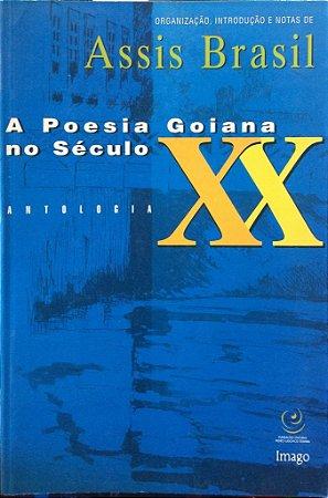 A POESIA GOIANA NO SÉCULO XX