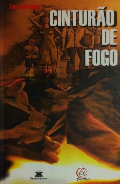 Cinturão de Fogo - Toni Rodrigues