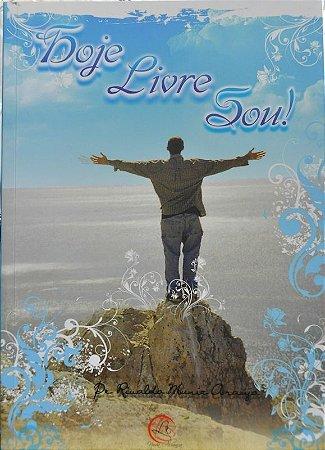 Hoje Livre Sou! (2ª edição) - Pe. Ricardo Muniz Araújo