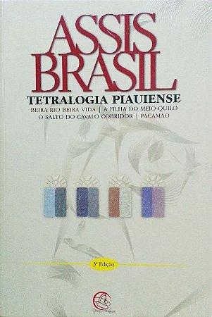 Tetralogia Piauiense  (3ª Edição) - Assis Brasil