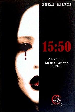 15:50 - A história da Menina-Vampiro do Piauí