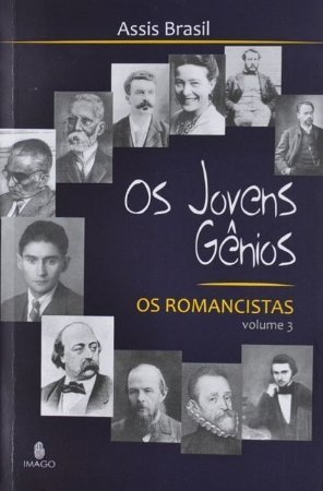 Os Jovens Gênios : os romancistas