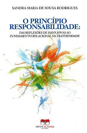 O PRINCIPIO RESPONSABILIDADE