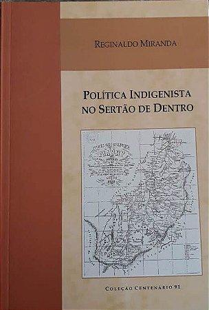 POLÍTICA INDIGENISTA NO SERTÃO DE DENTRO