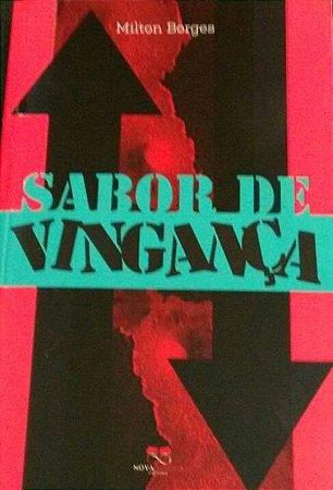 SABOR DE  VINGANÇA