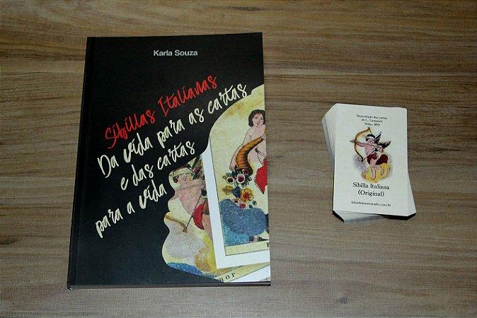 Sibillas Italianas: Da vida para as cartas e das cartas para a vida; Karla Souza  + Sibilla Original