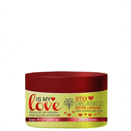 IS MY LOVE AMOR ORGÂNICO  BOTOX CAPILAR 250g