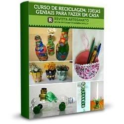 Kit - Curso de Reciclagem da Revista Artesanato