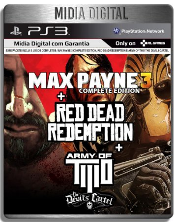 Red Dead Redemption + Max Payne 3 Complete + Army of Two The Devils Cartel - Ps3 Psn - Mídia Digital