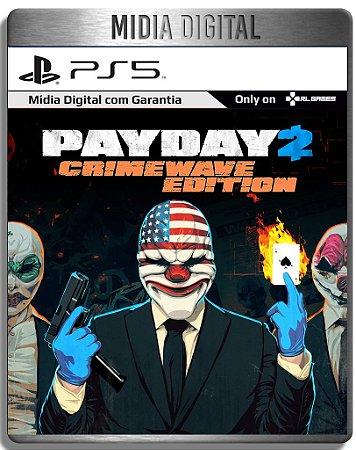 PAYDAY 2 : Edição Crimewave - Ps5 Psn - Mídia Digital Retro