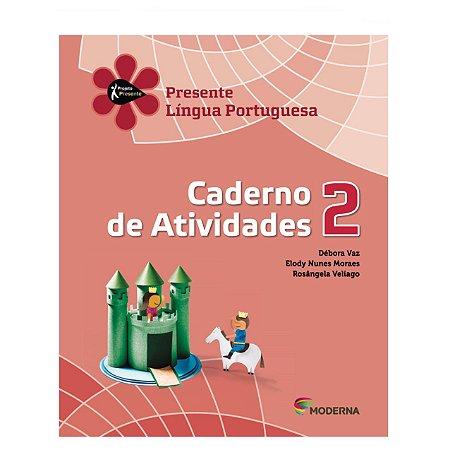 Projeto Presente Lingua Portuguesa 2º ano - caderno de atividades