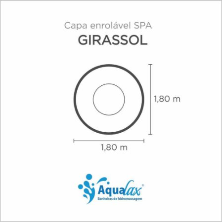 Capa Spa Enrolável Spa Girassol Aqualax