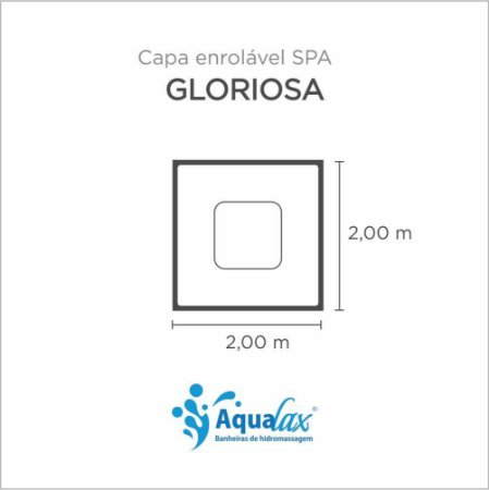 Capa Spa Enrolável Spa Gloriosa Aqualax