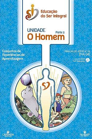MA-04 - Unidade O HOMEM parte 2