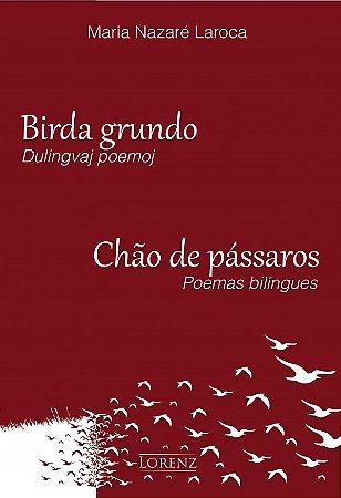 Birda Grundo / Chão de pássaros