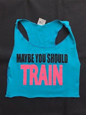 Regata Maybe You Should Train
