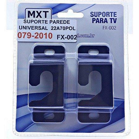 SUPORTE DE TELEVISAO FIXO 22 - 70 SUPORTA ATE 60KG - MXT FX-002