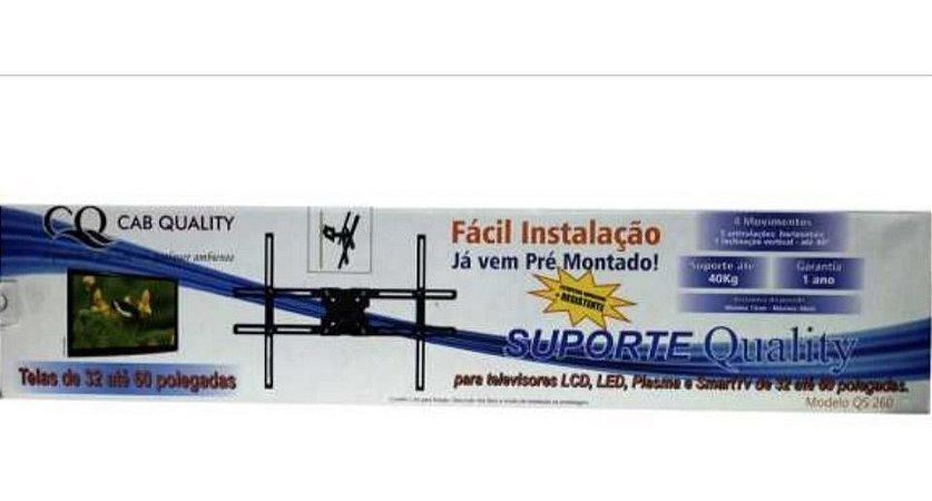 SUPORTE ARTICULADO PARA TV E MONITOR TELAS DE 32 A 60 QS260