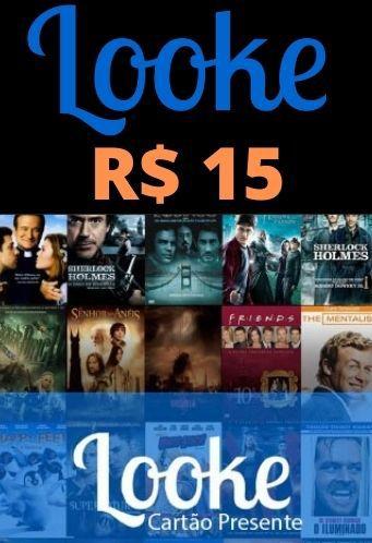Assinatura Looke Filmes e Séries - Crédito de R$15,00 Reais Cartão Recarga