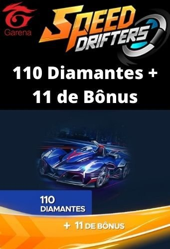 Speed Drifters - 110 Diamantes + 11 de Bônus [Recarga]