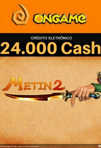 Cartão Metin 2 - 24.000 Cash - 24k Metin 2 Ongame