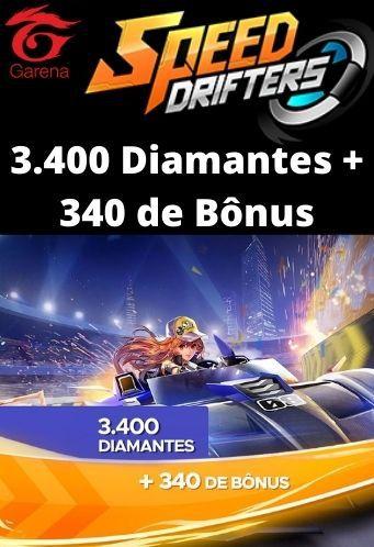 Speed Drifters - 3.400 Diamantes + 340 de Bônus [Recarga]