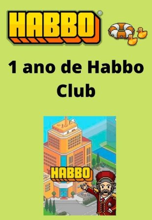 Habbo Hotel - 1 ano de Habbo Club