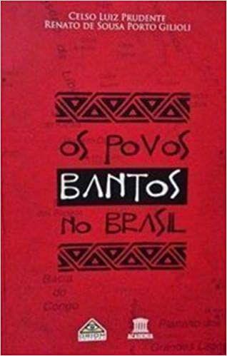 Os povos Bantos no Brasil