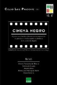 Cinema Negro - Por: Celso Luiz Prudente (organizador)